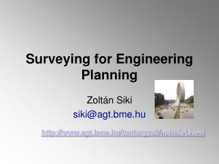 Surveying for Engineering Planning