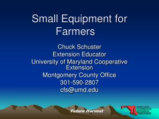 Small Equipment for Farmers