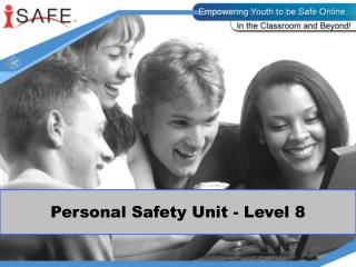 Personal Safety Unit - Level 8