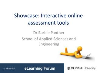 Showcase: Interactive online assessment tools