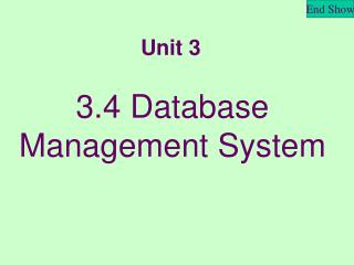 3.4 Database Management System