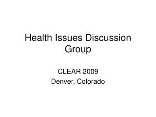 Health Issues Discussion Group