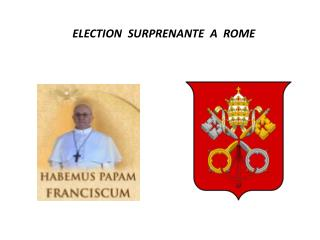 ELECTION  SURPRENANTE  A  ROME