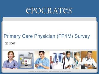 Primary Care Physician (FP/IM) Survey