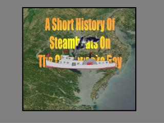 A Short History Of Steamboats On The Chesapeake Bay