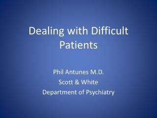Dealing with Difficult Patients