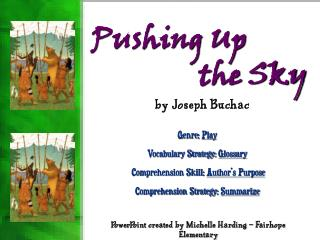 Pushing Up the Sky