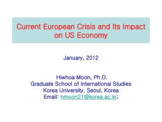 Current European Crisis and Its Impact on US Economy