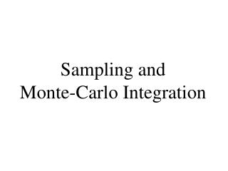 Sampling and  Monte-Carlo Integration