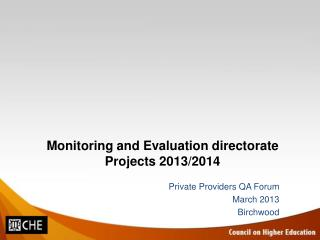 Monitoring and Evaluation directorate Projects 2013/2014