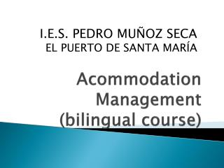Acommodation  Management (bilingual course)