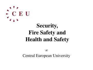 Security, Fire Safety and Health and  Safety