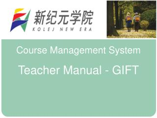 Course Management System Teacher Manual - GIFT