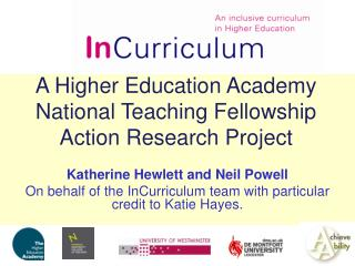 A Higher Education Academy  National Teaching Fellowship Action Research Project