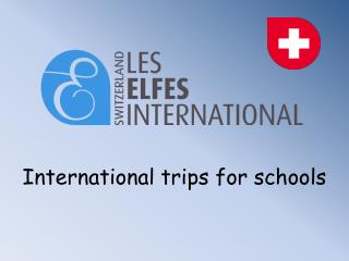 International trips for schools