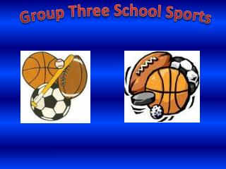 Group Three School Sports