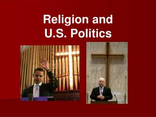 Religion and  U.S. Politics