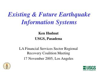 Existing & Future Earthquake Information Systems