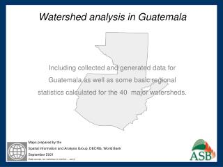 Watershed analysis in Guatemala Including collected and generated data for