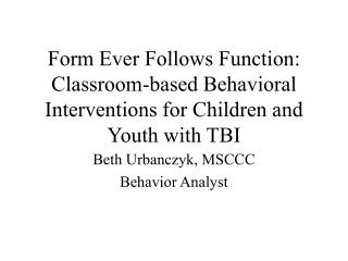 Beth Urbanczyk, MSCCC Behavior Analyst