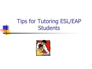 Tips for Tutoring ESL/EAP Students