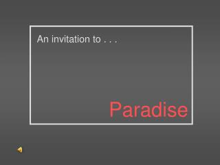 An invitation to . . .