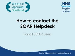 How to contact the SOAR Helpdesk
