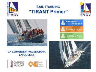"SAIL TRAINING ""TIRANT Primer"""