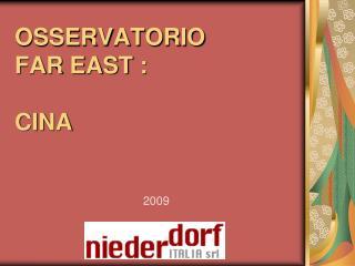 OSSERVATORIO FAR EAST : CINA