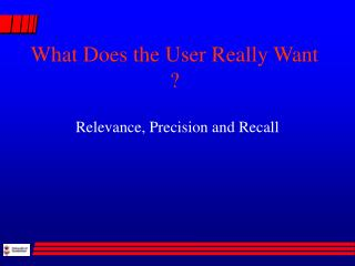 What Does the User Really Want ?