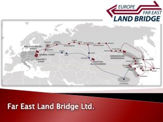Far  East Land Bridge Ltd.