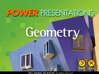 Chapter 1Foundations for Geometry Chapter 2Geometric Reasoning
