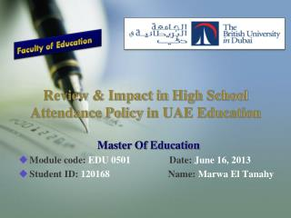 Review & Impact in  High School Attendance Policy  in UAE Education