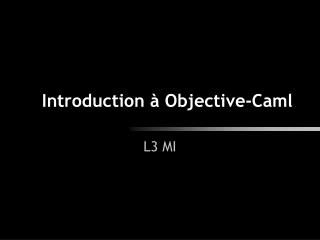 Introduction à Objective-Caml