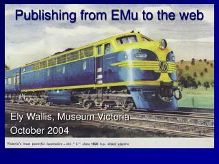 Publishing from EMu to the web