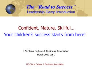 "The  "" Road to Success ""  Leadership Camp Introduction"