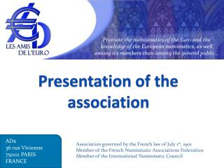 Presentation of the association