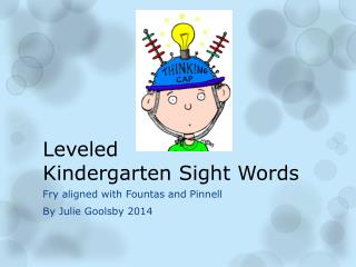 Leveled Kindergarten Sight Words