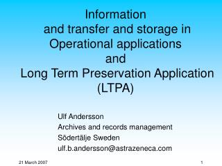 Ulf Andersson Archives and records management Södertälje Sweden ulf.b.andersson@astrazeneca