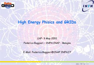 High Energy Phisics and GRIDs