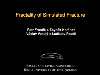 Fractality of Simulated Fracture