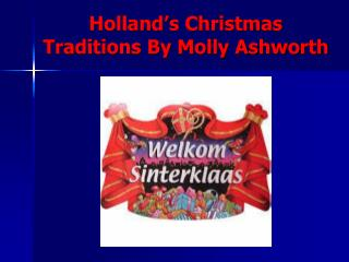 Holland's Christmas Traditions By Molly Ashworth