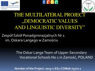 "THE MULTILATERAL PROJECT ""DEMOCRATIC VALUES  AND LINGUISTIC DIVERSITY"""