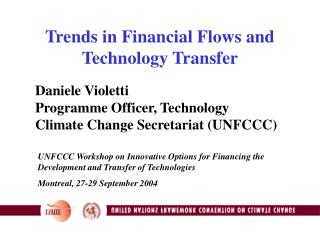 Trends in Financial Flows and Technology Transfer