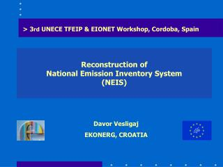 Reconstruction of  National Emission Inventory System  (NEIS)