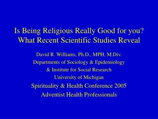 Is Being Religious Really Good for you? What Recent Scientific Studies Reveal