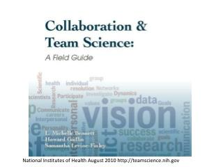 National Institutes of Health August 2010 teamscience.nih