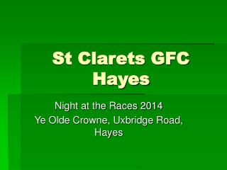 St Clarets GFC Hayes