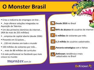 O Monster Brasil