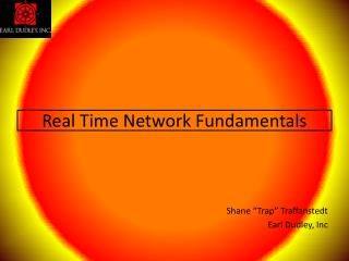 Real Time Network Fundamentals